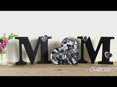 Mom Standing Letters with Collage Heart - DIY Gift for Mother's Day!