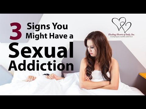 3 Signs You Might have a Sexual Addiction