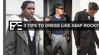How to | Dress Like ASAP Rocky