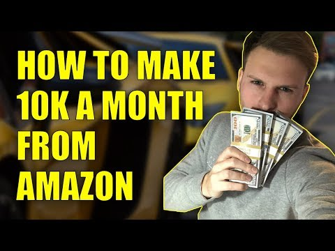 How To Make 10K A Month Using Amazon FBA In The UK
