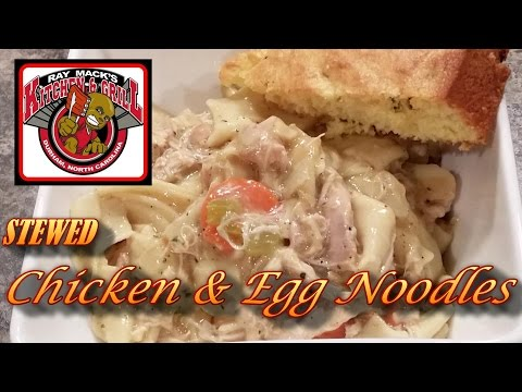 STEWED CHICKEN AND EGG NOODLES: SOUL-FOOD 101