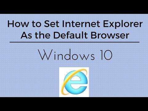 How to Set Internet Explorer as Default Browser - Windows 10 Tutorial