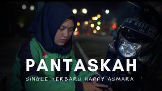 Happy Asmara - Pantaskah Surga Untukku