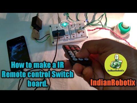 How to make IR Remote control Switch Board || IndianRobotix
