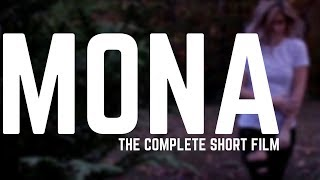 MONA | The Complete Short Film