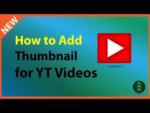 How to Add Thumbnail Image to YouTube Videos