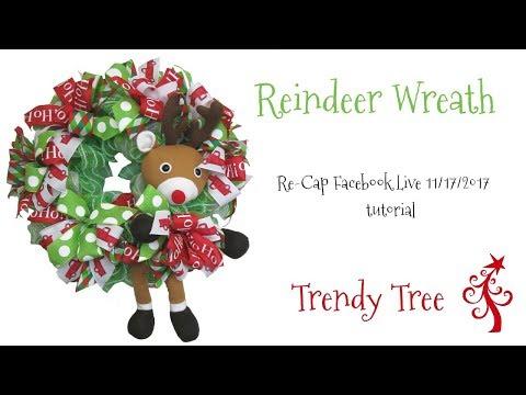 2017 Reindeer Wreath Tutorial - Facebook Live