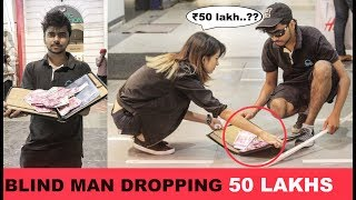 Blind Man Dropping ₹50 LAKHS💰 Prank (Money Kicks) | Pranks in India 2017