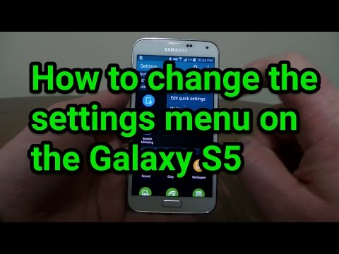 How to change the settings menu on the Galaxy S5