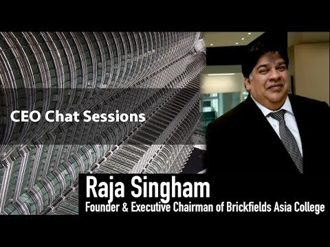 The CEO BizChat Series - Raja Singham (Founder & Executive Chairman of Brickfields Asia College)