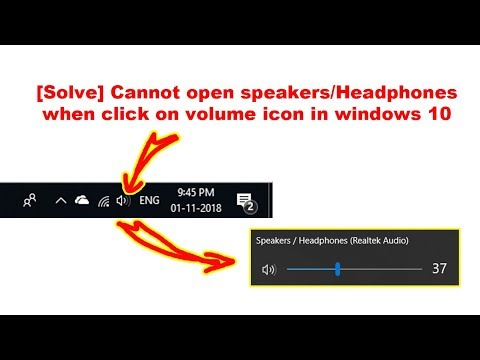 [Solve] Cannot open speakers/Headphones when click on volume icon in windows 10