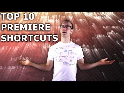 Top 10 Premiere Pro Keyboard Shortcuts - Basic Tutorial