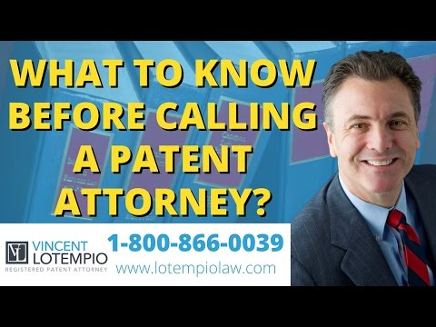 What To Know Before Calling a Patent Attorney - US Patent Laws - Inventor FAQ - Ask an Attorney