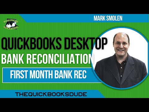 Learn QuickBooks Video 2 - Bank Reconciliation First Time