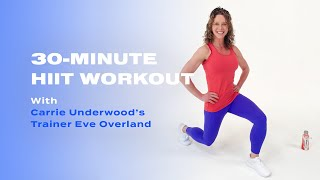 30-Minute HIIT Workout From Carrie Underwood's Trainer Eve Overland