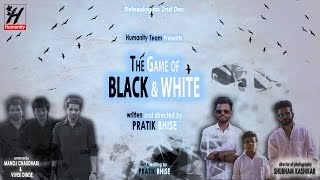 The Game of Black & White
