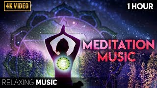 1 Hour of Meditation Music | Meditation Music Relax Mind Body, Positive Energy, Anxiety