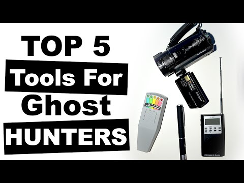 Top 5 Tools For Ghost Hunting