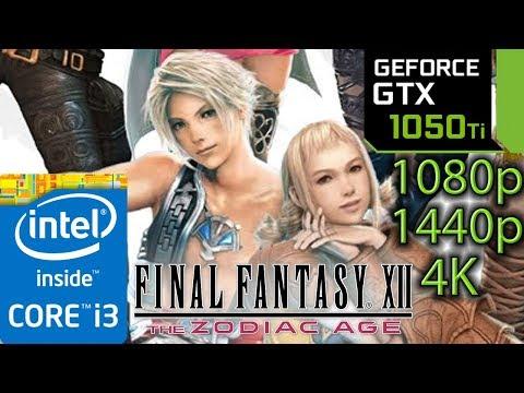 Final Fantasy 12 / XII - GTX 1050 ti - 1080p - 1440p - 4K - i3 6100 - The Zodiac Age Remaster