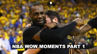 NBA WOW MOMENTS PART 1