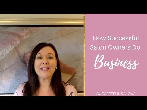 How Successful Salon Owners Do Business