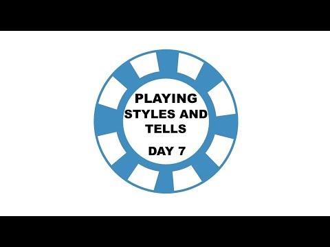 Playing Styles & Tells