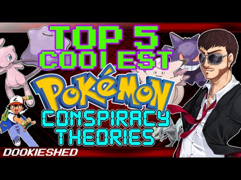 Top 5 Coolest Pokémon Conspiracy Theories