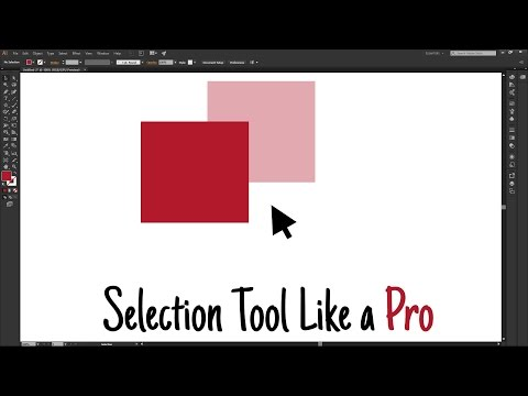 How to Use the Selection Tool Like a Pro│Adobe Illustrator CC