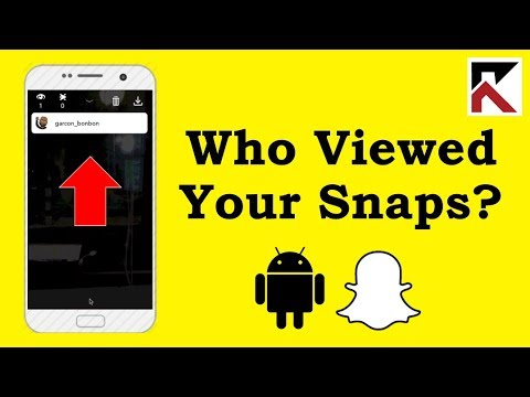 How To See Who Viewed Your Snaps Snapchat Android 2018