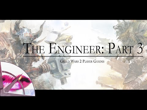 Guild Wars 2 New Player Guide | Engineer Gadgets | The Krytan Herald