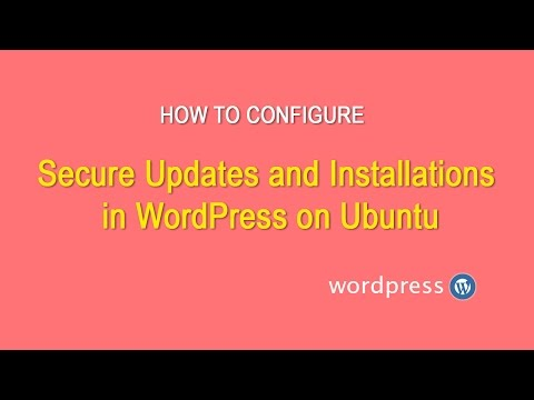 How To Configure Secure Updates and Installations in WordPress on Ubuntu 14.04