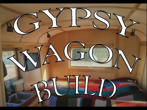 How to Build a Gypsy Wagon (repost)