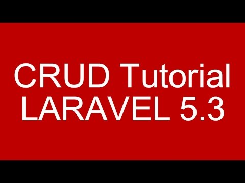 Laravel 5.3 CRUD Tutorial With Validation and Bootstrap 4 Parts