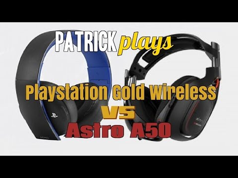 Patrick Plays: Playstation Gold Wireless VS Astro A50