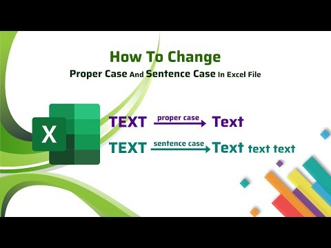 How to change proper case and sentence case in excel file?