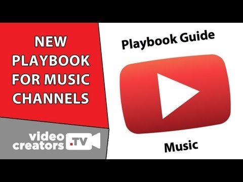 New Playbook for Music Channels on YouTube, and more...