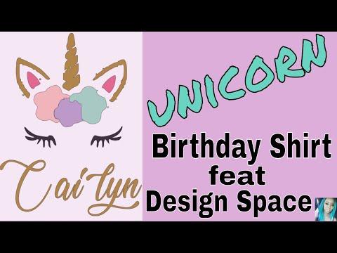 Using Design Space | Unicorn Birthday Shirt