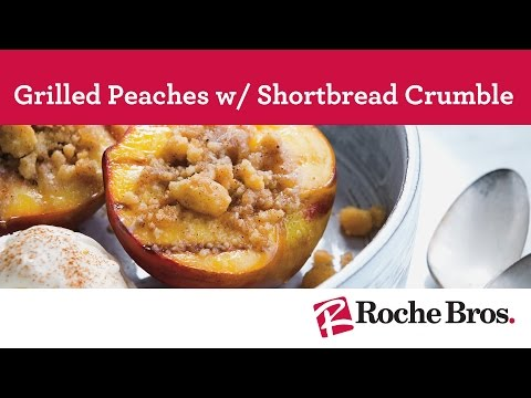 Grilled Peaches w/Shortbread Crumble