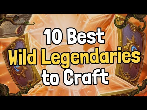The 10 Best Wild Legendary Cards to Craft - Hearthstone