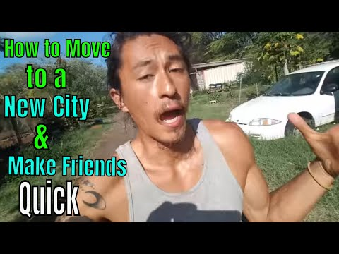 How to Move to a New City & Make Friends Quick!