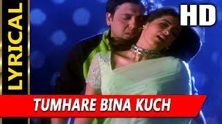 Tumhare Bina Kuch With Lyrics   Sonu Nigam, Hema Sardesai   Joru Ka Ghulam   Govinda, Twinkle Khanna
