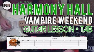 Download Harmony Hall Guitar Lesson with TAB Tutorial - Vampire Weekend Video
