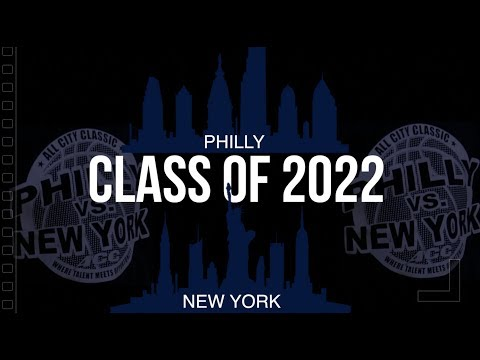 Philly vs New York   Class of 2022   2017