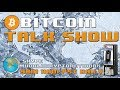 Monday Morning Bitcoin Talk Show live (Can't Stop, Won't Stop) mp3