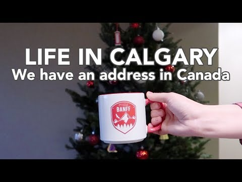 LIFE IN CALGARY: We have an address in Canada!