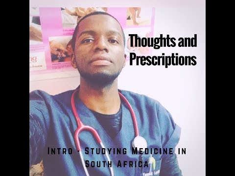 Intro - Studying Medicine in South Africa | Thoughts & Prescriptions | Yannick Leyka