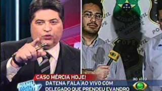 Acervo Comsensoweb - Datena Informa Prisão De Evandro Bezerra Em Aracaju - Parte 01