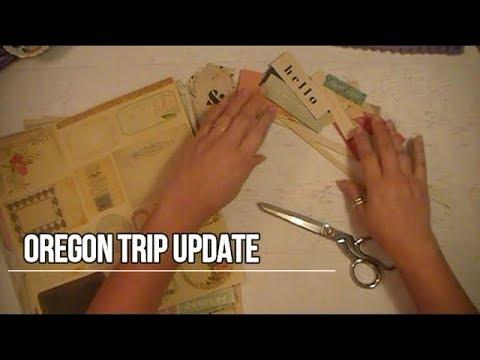 Oregon Trip Update