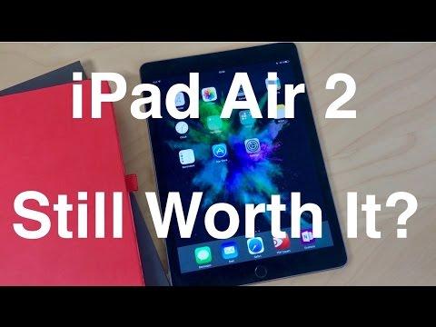 Is the iPad Air 2 Still Worth It?