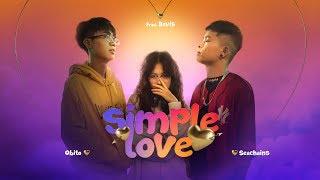 SIMPLE LOVE - Obito x Seachains x Davis x Lena (OFFICIAL MV)